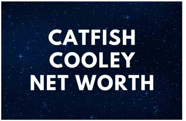 Catfish Cooley (David Cooley) - Net Worth, Wife, Wiki