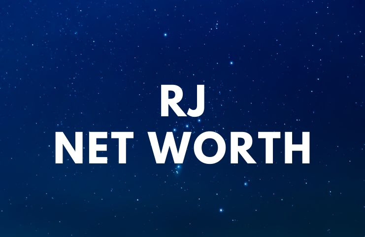 RJ (rapper) – Net Worth, Biography, Quotes age