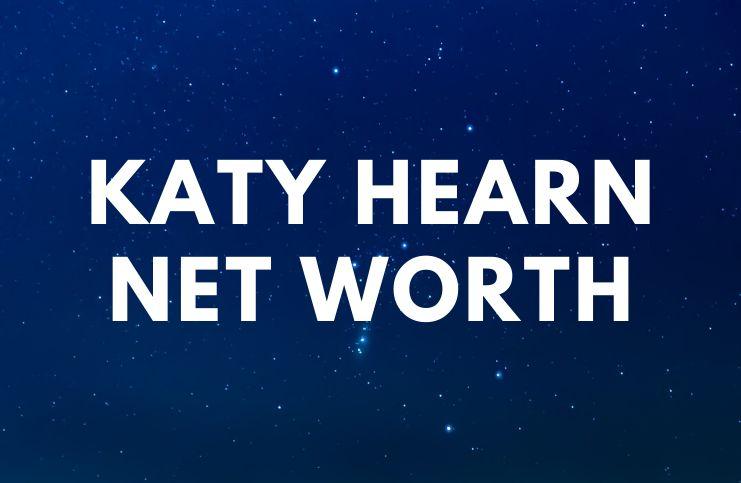 Katy Hearn - Net Worth, Biography, Husband, Age a