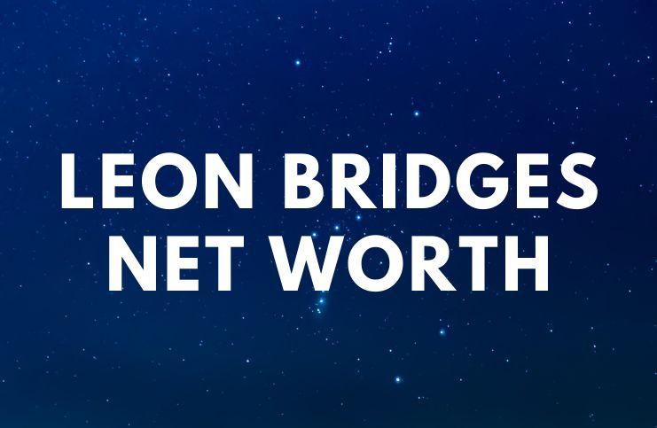 Leon Bridges - Net Worth, Biography, Albums, Quotes