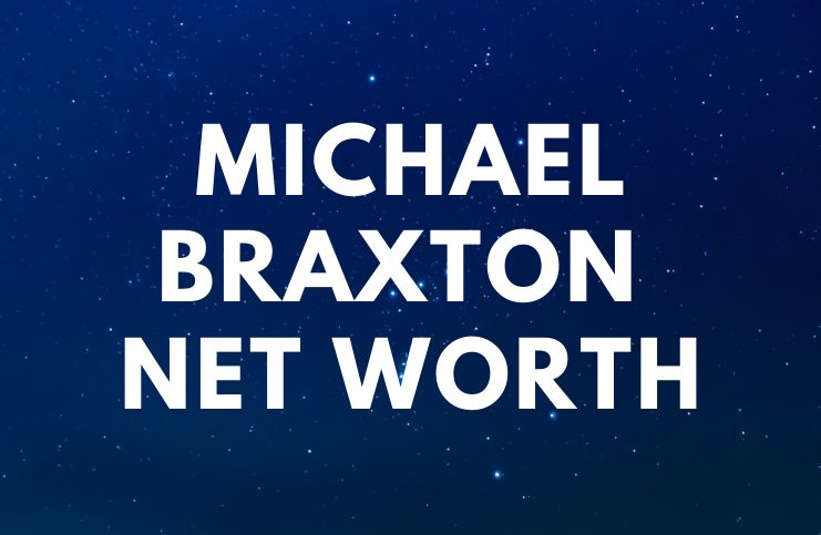Michael Braxton - Net Worth, Biography, Wife, Kids age
