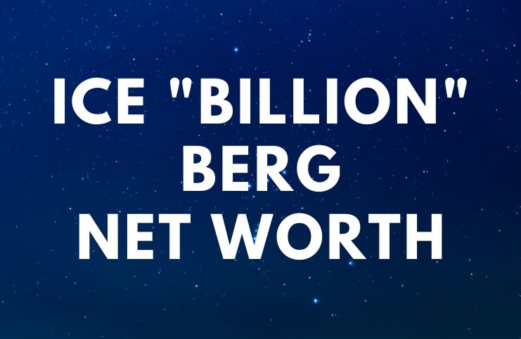 Ice Billion Berg - Net Worth, Biography, Age, Quotes a