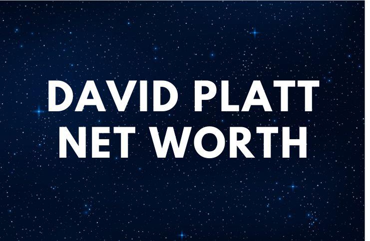 David Platt - Net Worth, Bio, Wife, Books, Quotes