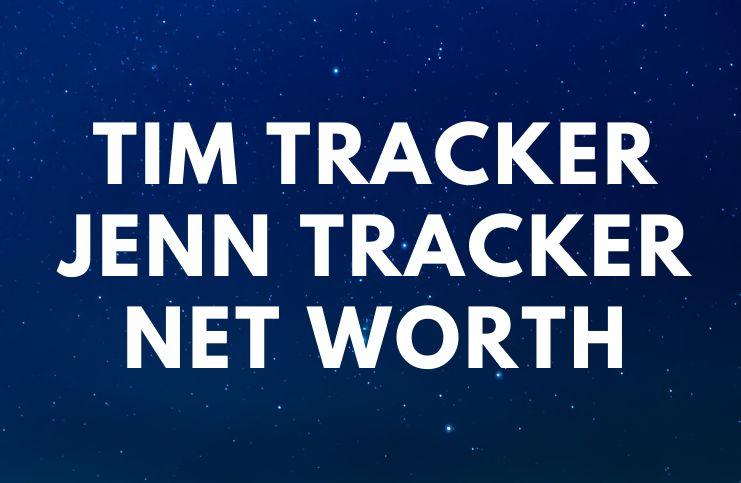 Tim Tracker Jenn Tracker - Net Worth, Bio, Children age