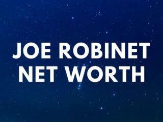 Joe Robinet - Net Worth, Wife, Bushcraft age
