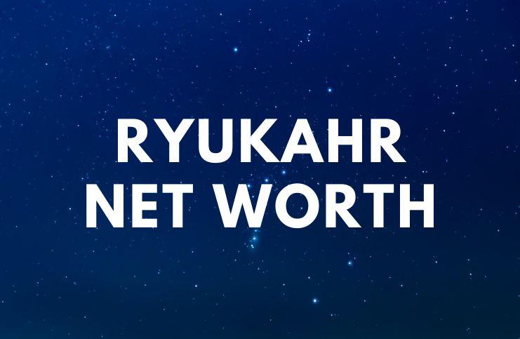 Ryukahr - Net Worth, Bio, Girlfriend, Age, Real Name a