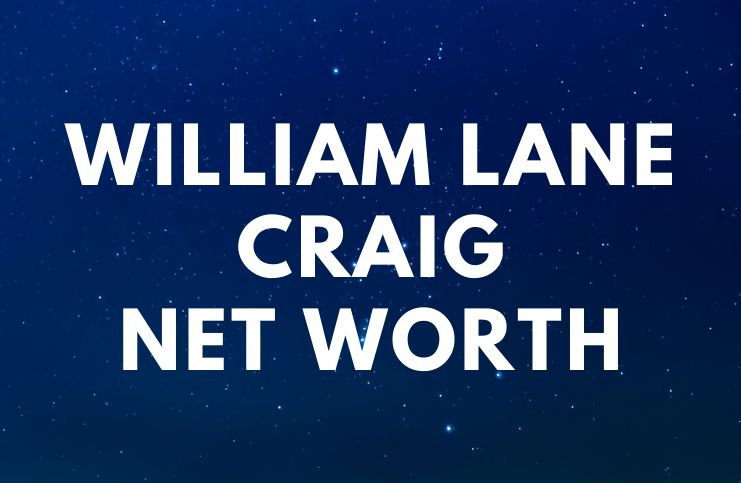 William Lane Craig - Net Worth, Wife, Books, Biography, Quotes age