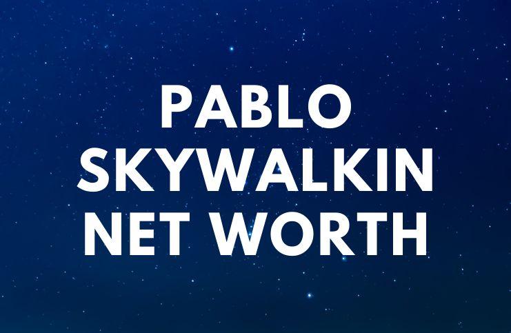 Pablo Skywalkin - Net Worth, Biography, Songs, Trivia age