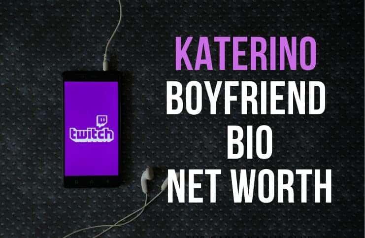 Katerino – Boyfriend (Carson), Bio, Net Worth