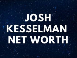 Josh Kesselman Net Worth 2020 RAW (rolling papers)