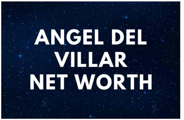 Angel del Villar - Net Worth, Wife (Cheli Madrid), Biography, Age, Wiki