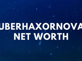 UberHaxorNova - Girlfriend, Net Worth, Age, Height, Wiki, Real Name