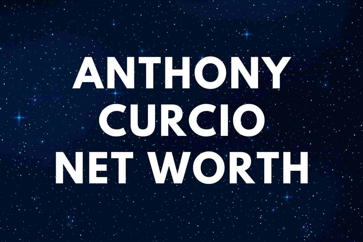 what is the net worth of Anthony Curcio