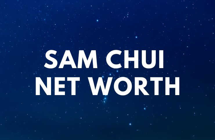 Sam Chui - Net Worth, Wife (Amy), Wiki, Biography, Books