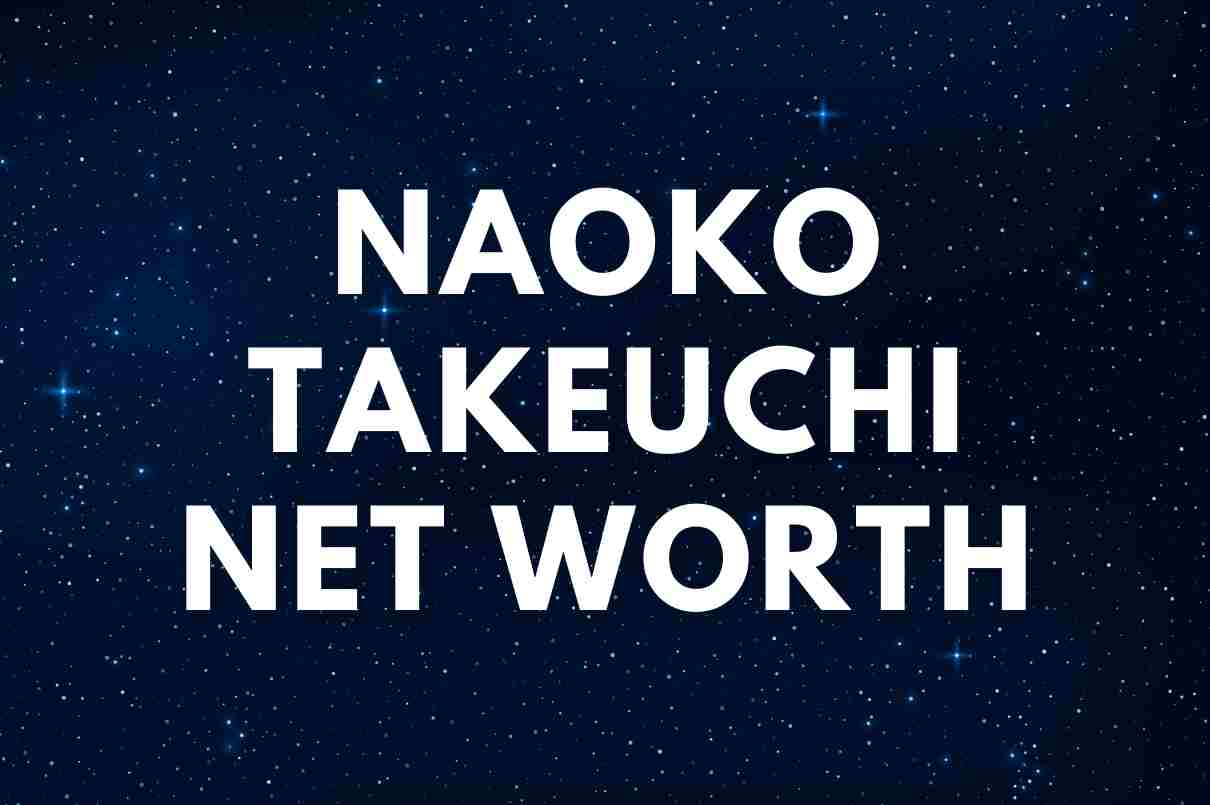 what is the net worth of Naoko Takeuchi
