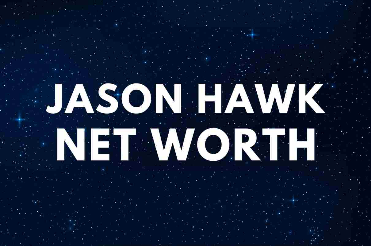 what is the net worth of Jason Hawk