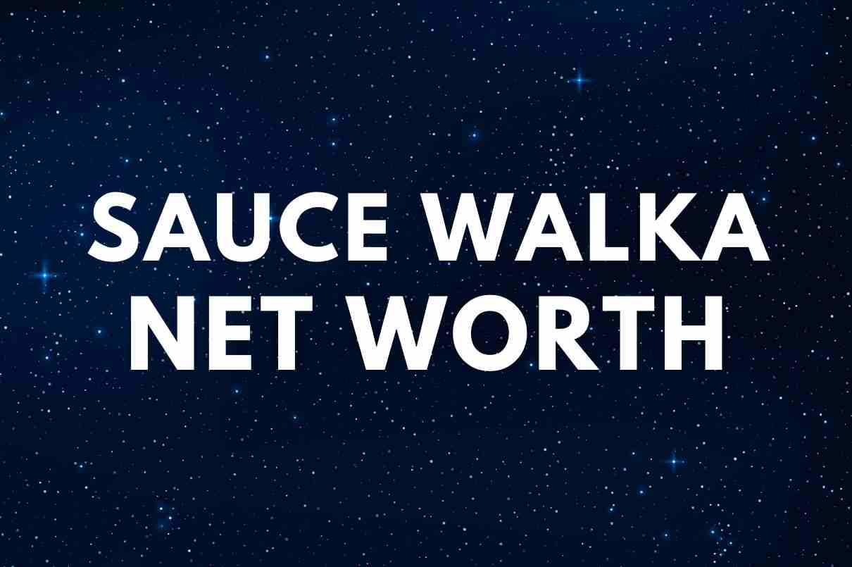 what is the net worth of Sauce Walka