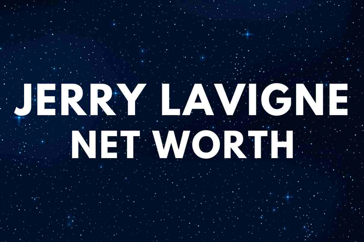 what is the net worth of Jerry LaVigne