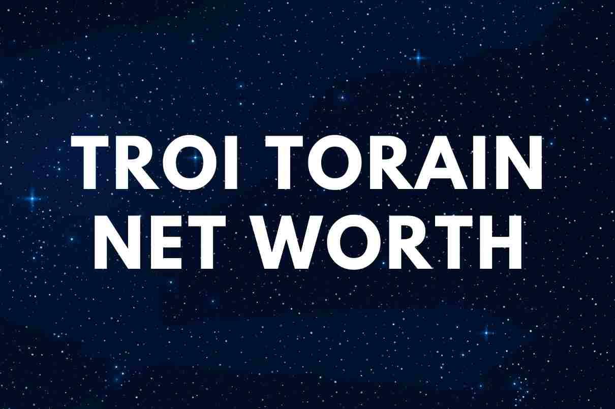 Troi Torain - Net Worth, Wiki, Biography