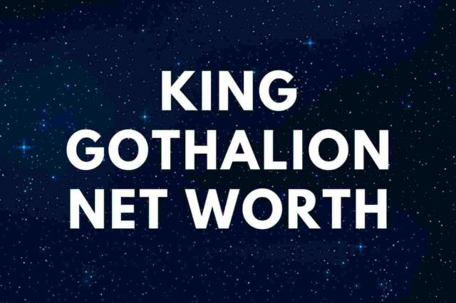 King Gothalion - Net Worth, Wife (Samantha), Real Name, Biography