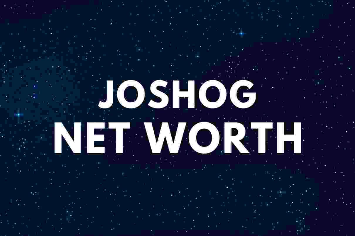 JoshOG – Net Worth, Girlfriend, Real Name, Biography