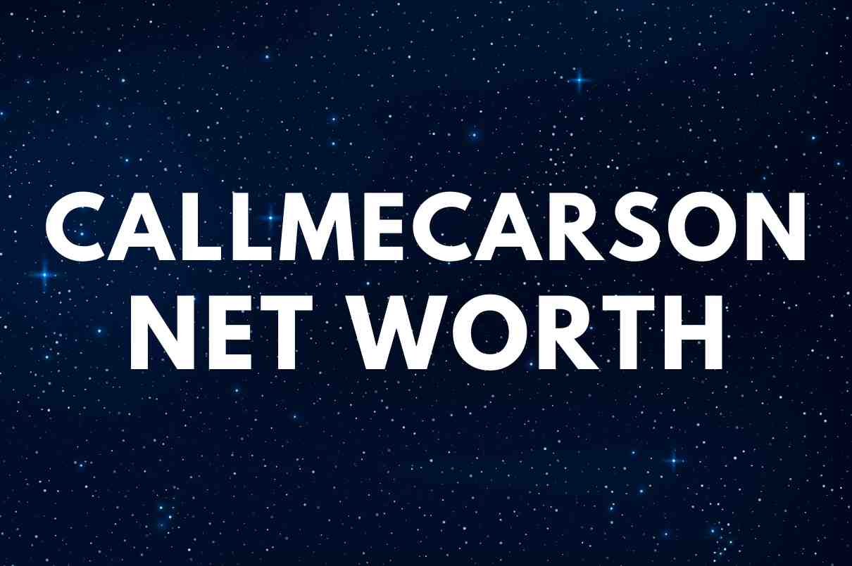 what is the net worth of CallMeCarson