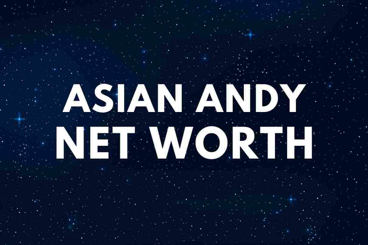 Asian Andy - Net Worth, Girlfriend, Twitch Ban, Biography