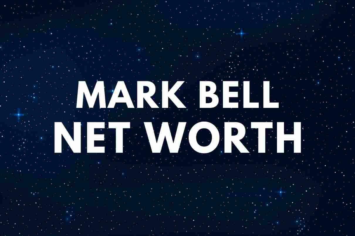 Mark Bell Net Worth