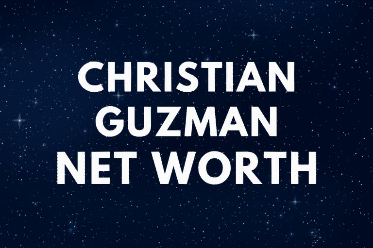 Christian Guzman - Net Worth, Girlfriend (Heidi), Height, Biography