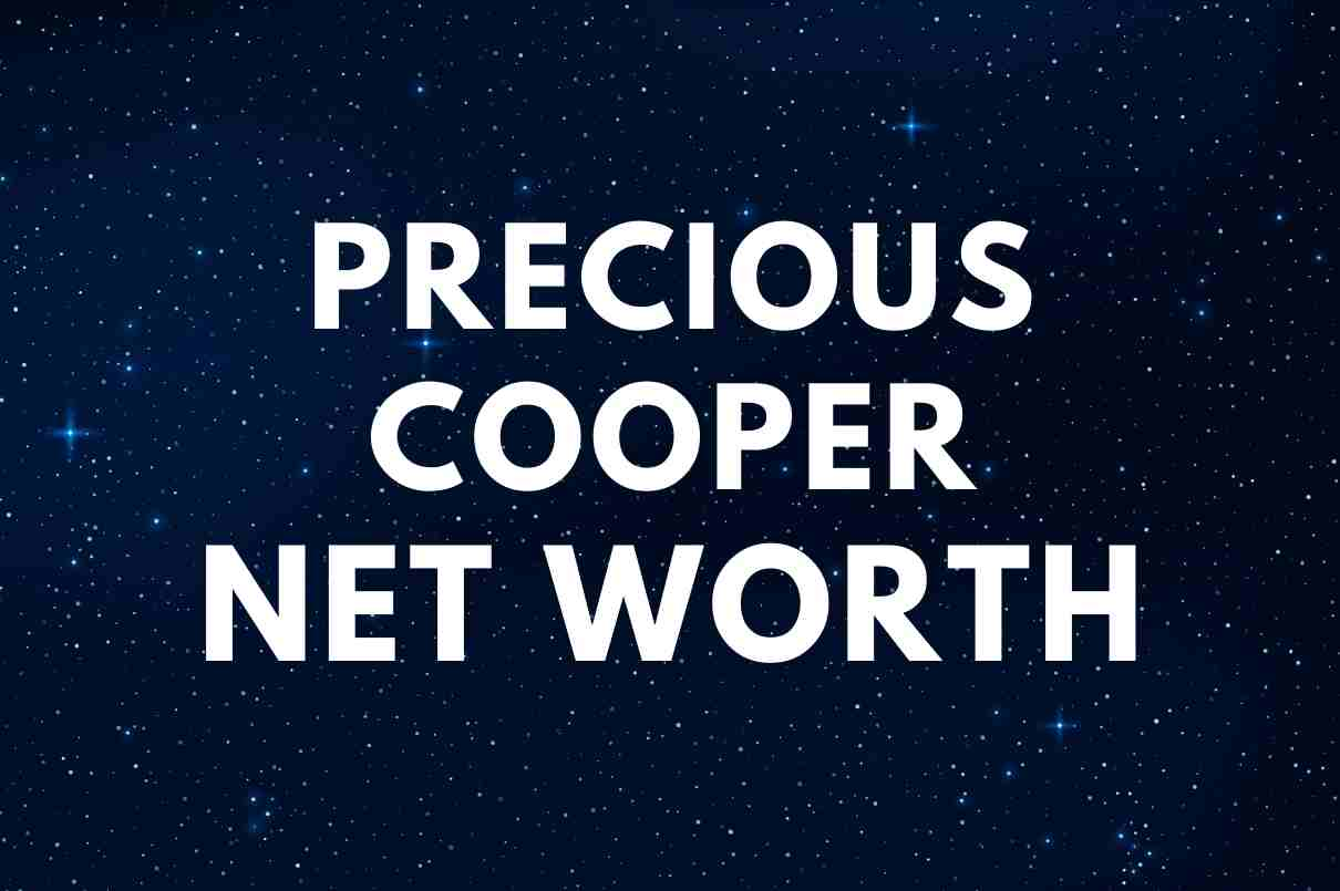 what is the net worth of Precious Cooper