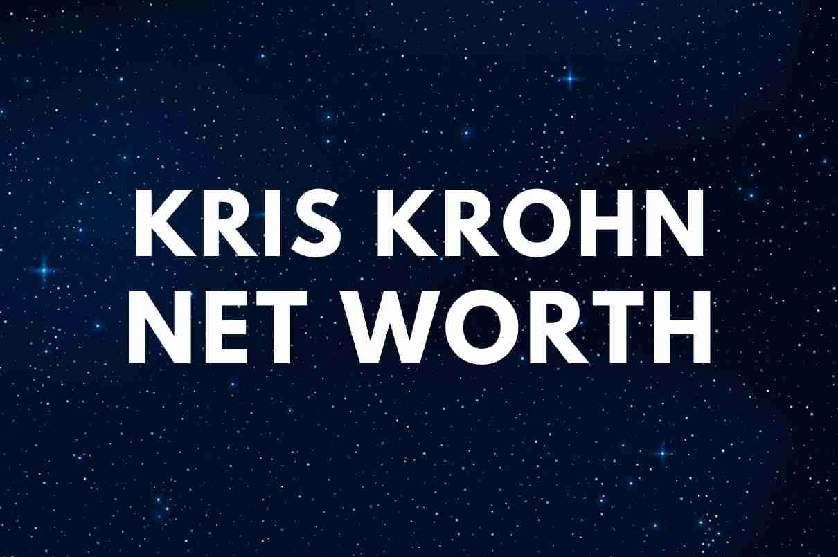 what is the net worth of Kris Krohn