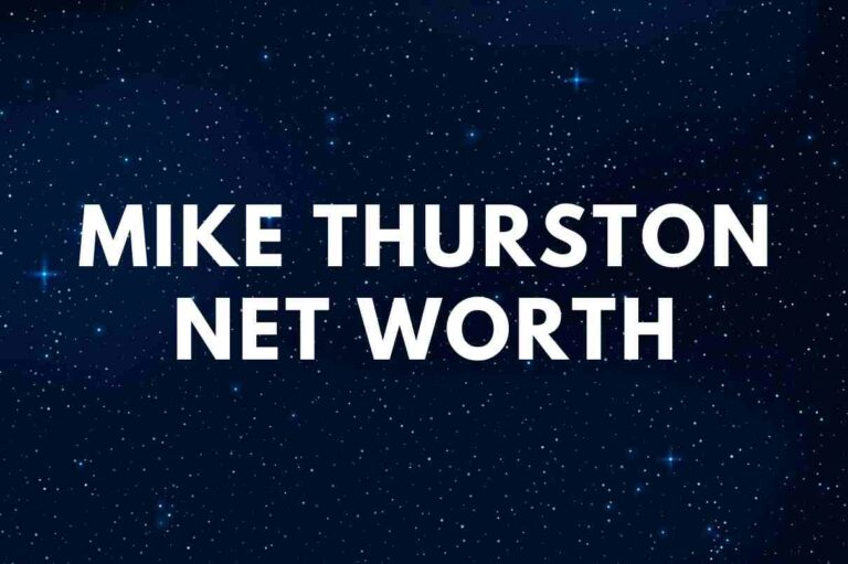 What is the net worth of Mike Thurston